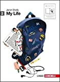 My life. Going on. Per le Scuole superiori. Con 2 CD Audio. Con espansione online