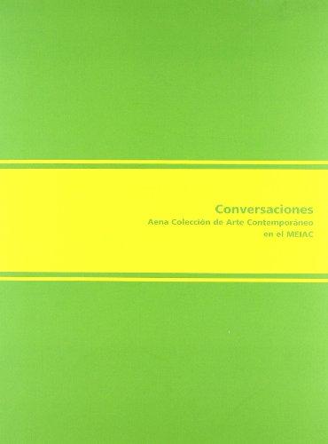Conversaciones : Aena Colección de Arte Contemporáneo en el Meiac