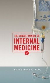 the-consult-manual-of-internal-medicine-by-harry-rosen-2008-09-01
