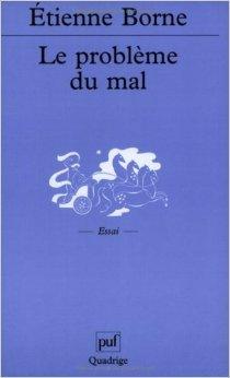 Le Problme du mal de Emile Borne ,Quadrige ( 1 novembre 2000 )