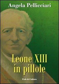 Leone XIII in pillole (Storica)
