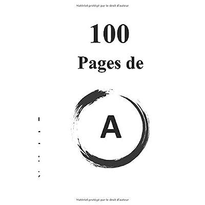 100 Pages de A