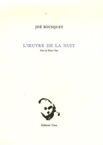 L'oeuvre de la nuit par Joë Bousquet