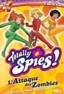 Totally Spies - L'Attaque des Zombies