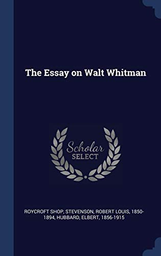 The Essay on Walt Whitman