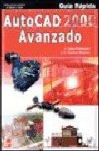 AutoCAD 2000 Avanzado - Guia Rapida por Javier Lopez Fernandez