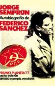 Autobiografía de Federico Sánchez (Autores españoles e hispanoamericanos)