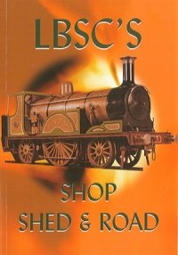 LBSC's Shop, Shed and Road