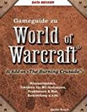 """World of Warcraft Gameguide. Add-on """"The burning crusade""""..."""