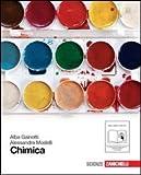 Chimica. Per le Scuole superiori