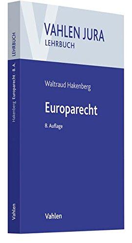Europarecht (Vahlen Jura/Lehrbuch)