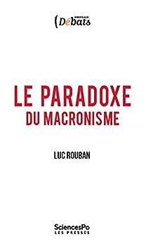 Le paradoxe du macronisme (Nouveaux débats t. 50)