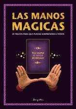 Las manos magicas / Magic hands