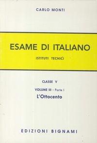 L'esame di italiano. Per gli Ist. tecnici: 31