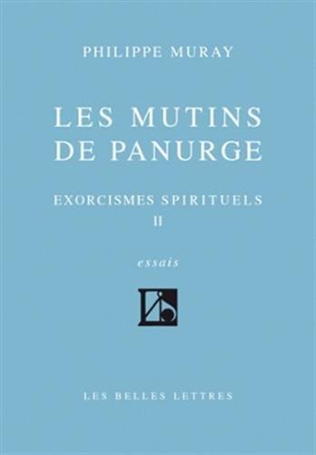 Les Mutins de Panurge (Exorcismes spirituels, tome II)