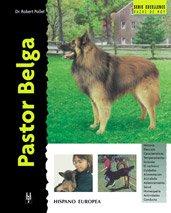 Pastor Belga / Belgian Shepherd Dog (Excellence) por Robert Pollet
