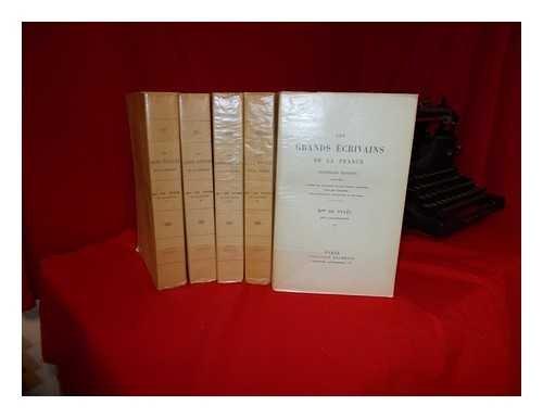 Les Grands Écrivains de la France. Nouvelles Éditions. Complete in five volumes