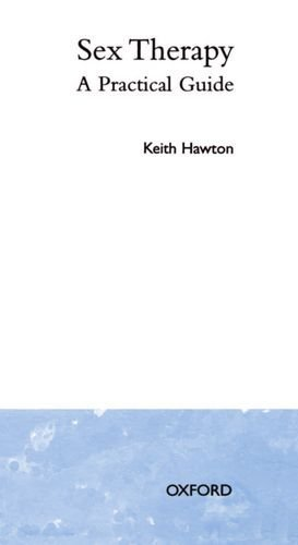 Sex Therapy 'a Practical Guide' (Oxford Medical Publications) by Keith Hawton (7-Feb-1985) Paperback