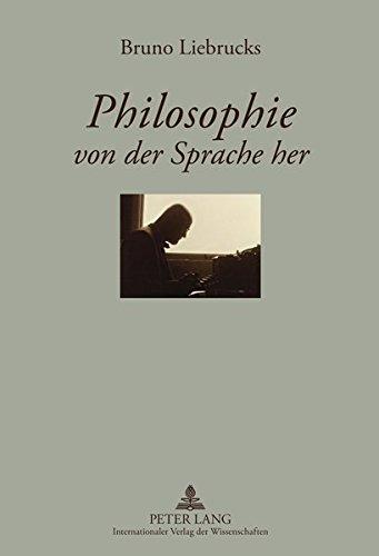 """Philosophie von der Sprache her: Ein Lesebuch zur Einführung in """"Sprache und Bewußtsein</I>- Herausgegeben von Ulrike und Fritz Zimbrich"""