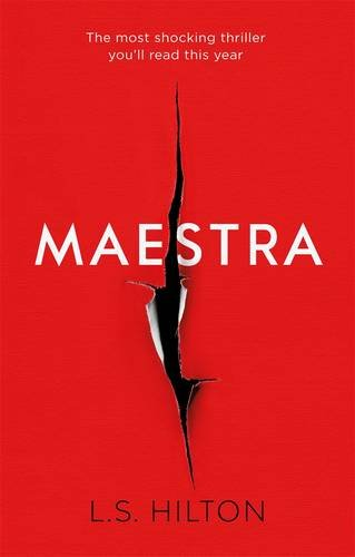 Maestra: The Most Shocking Thriller You'll Read This Year