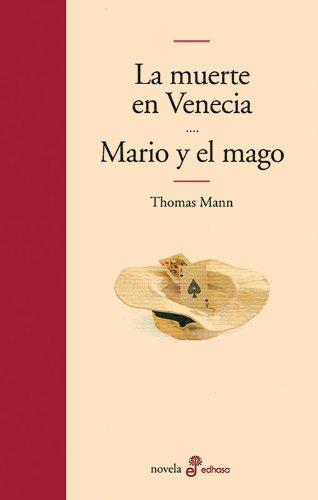La muerte en Venecia y Mario y el mago (Edhasa Literaria)