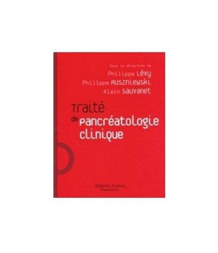 Traité de pancréatologie clinique