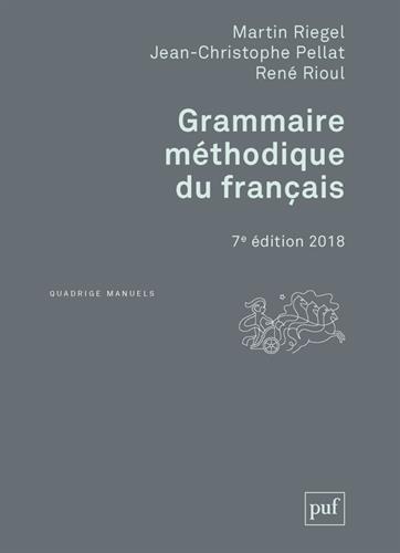 Grammaire méthodique du français, 7e édition 2018