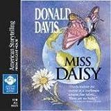 Miss Daisy by Donald Davis (2006-01-27)