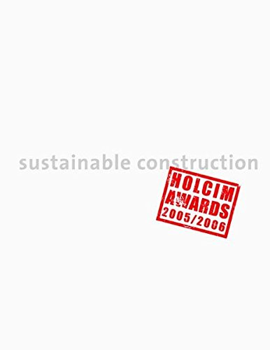 sustainable-construction-holcim-awards-2005-2006