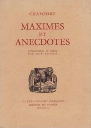 Chamfort. Maximes et anecdotes. Introduction et notes par Jean Mistler