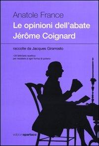 Le opinioni dell'abate Jrme Coignard raccolte da Jacques Girarrosto