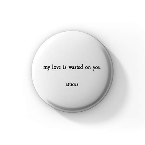 Farnup My Love is Wasted on You |Pinback Badge| (Pack of 15, 44 mm)