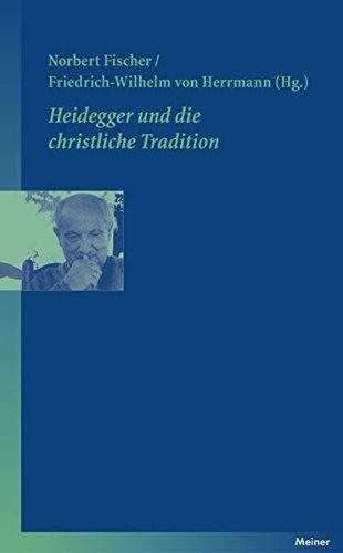 Heidegger und die christliche Tradition: Annäherung an ein schwieriges Thema (Blaue Reihe)