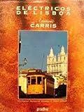 Eléctricos de Lisboa sobre Aventuras CARRIS
