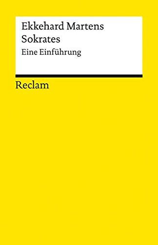 Sokrates: Eine Einführung (Reclams Universal-Bibliothek)