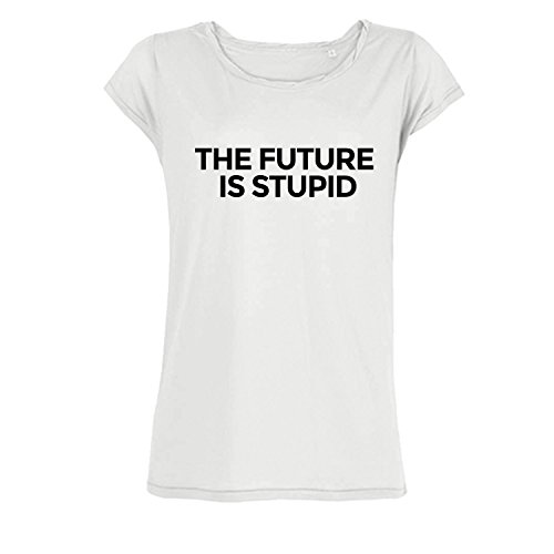 cca29a0bb8ecb4 Leichtes Bio Baumwolle Oversize Shirt the future is stupid Damen tshirt mit  Spruch Ladies tanktop Oberteil