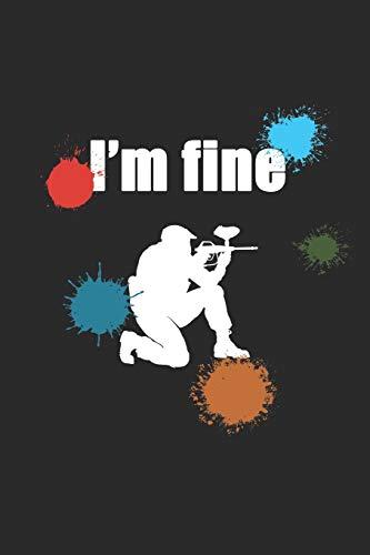 I'm Fine: Notizbuch / Tagebuch / Heft mit Punkteraster Seiten. Notizheft mit Dot Grid, Journal, Planer für Termine oder To-Do-Liste. (Geburtstag Taktische)