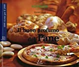 eBook Gratis da Scaricare Il buon profumo del pane TM 21 (PDF,EPUB,MOBI) Online Italiano