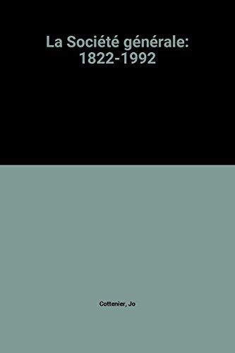 la-societe-generale-1822-1992