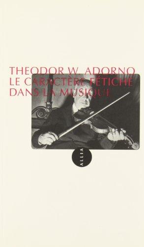 Le caractère fétiche de la musique par Theodor Adorno