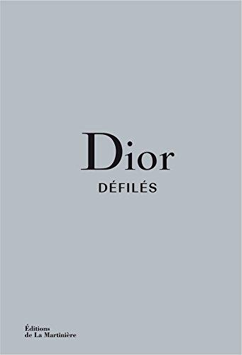 Dior Défilés - L'intégrale des collections