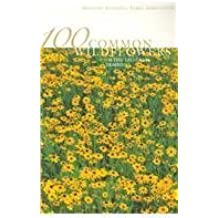 100 Common Wildflowers of the Tallgrass Prairie by Susan Lamb (2007-07-24)