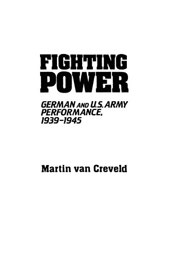 Fighting Power: German and U.S. Army Performance, 1939-1945 (Contributions in Military Studies, Band 32) Amerika 32