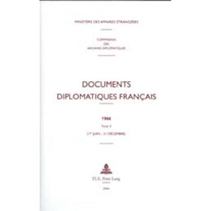 Documents Diplomatiques Francais, 1966: 1er-juin - 31 Decembre