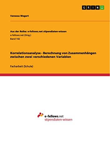 Korrelationsanalyse - Berechnung von Zusammenhängen zwischen zwei verschiedenen Variablen
