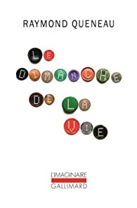 Le Dimanche de la vie par Raymond Queneau