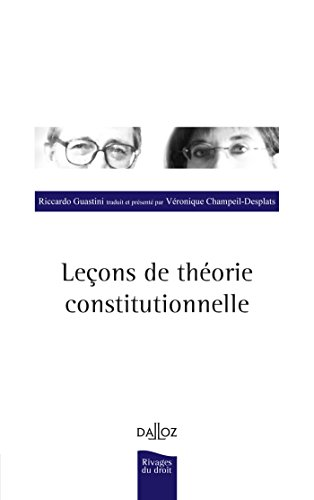 Leçons de théorie constitutionnelle - 2e éd.
