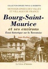 Bourg-Saint-Maurice et ses environs