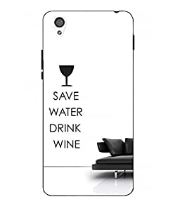 Make My Print Save Water Printed White Hard Back Cover For One Plus X