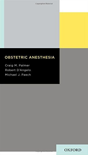 Obstetric Anesthesia by Craig M. Palmer (2011-04-13)